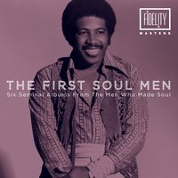 The First Soul Men - Six Seminal Albums from the Men Who Made Soul — сборник