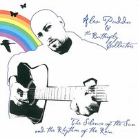 The Silence Of The Sun And The Rhythm Of The Rain — Alex Puddu & The Butterfly Collectors