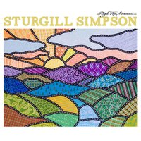 High Top Mountain — John Sturgill Simpson