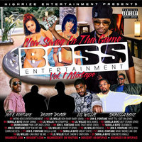 Boss Entertainment Mixtape, Vol.1 — Boss Entertainment