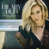 Chasing the Sun — Hilary Duff