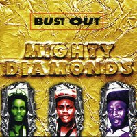 Bust Out — Naturally 7, Mighty Diamonds