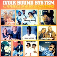 Ivoir Sound System, Vol. 1 (Hip hop Côte d'Ivoire) — сборник