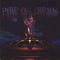 Pyre of Dreams — Persephone's Dream