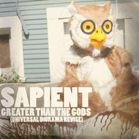 Greater Than the Gods — Sapient