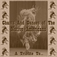 Chants And Dances Of The Native Americans — Red River Chants