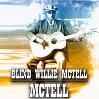 Mctell — Blind Willie McTell