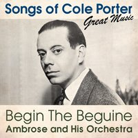 Begin the Beguine — Ambrose And His Orchestra