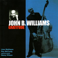 Gratitude — John B. Williams
