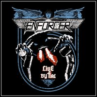 Live By Fire — Enforcer