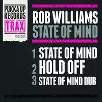 State of Mind — Rob Williams