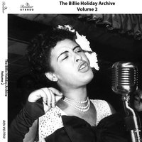 The Billie Holiday Archive, Vol. 2 — Billie Holiday