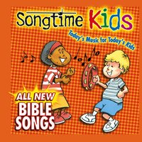 All New Bible Songs — Songtime Kids