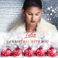 Christmas With You — Talin
