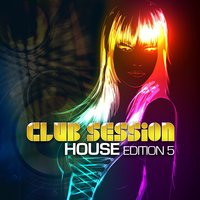 Club Session House Edition, Vol. 5 — сборник