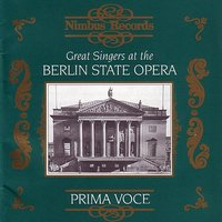 Prima Voce: Great Singers At The Berlin State Opera — сборник