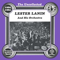 The Uncollected: Lester Lanin And His Orchestra — Lester Lanin And His Orchestra
