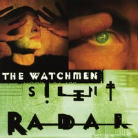 Silent Radar — The Watchmen