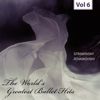 World's Greatest Ballet Hits, Vol. 6 — Pierre Monteux, Ernest Ansermet, Pierre Monteux|Ernest Ansermet
