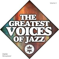 The Greatest Voices of Jazz Vol.5 — Джордж Гершвин