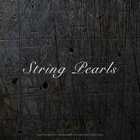 String Pearls — The String Of Pearls Orchestra