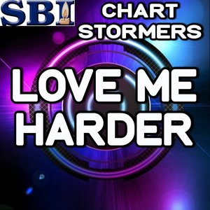 Chart stormers - Love Me Harder - Tribute to Ariana Grande and the Weeknd