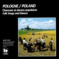 Pologne: Chansons et danses populaires – Poland: Folk Songs and Dances — сборник