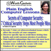Secrets of Computer Security: Critical Basic Computer Security Steps Most People Miss — Worth Godwin Computer Training
