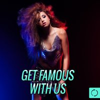 Get Famous with Us — сборник