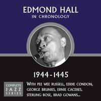 Complete Jazz Series 1944 - 1945 — Edmond Hall