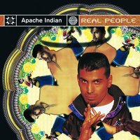 Real People — Apache Indian
