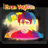 Introducing Evan Voytas — Evan Voytas