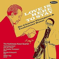 Love Is Here to Stay — Sir Charles Thompson & Yoshimasa Kasai