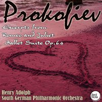 Prokofiev: Excerpts from Romeo and Juliet Ballet Suite Op.64 — South German Philharmonic Orchestra & Henry Adolph