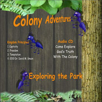 Exploring the Park — Colony Adventures