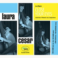Close Your Eyes — Laura Cesar, Jazzimpuls & Beat Baumli