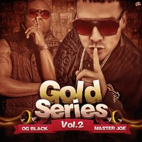Gold Series, Vol. 2 — Master Joe, O.G. Black