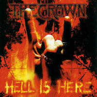 Hell Is Here — The Crown