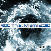 ROC This: Miami 2010 — сборник