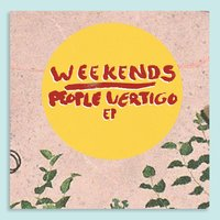 People Vertigo — Weekends