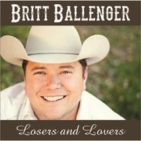 Losers and Lovers — Britt Ballenger