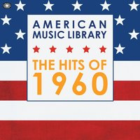 American Music Library: The Hits of 1960 — сборник