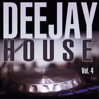 Deejay House Vol. 4 — сборник