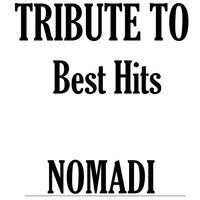 Tribute To Nomadi: Best Hits — Factory Music
