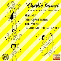 Vintage Dance Orchestras No. 234 - EP: Skyliner — Charlie Barnet and His Orchestra