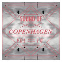 Sound Of Copenhagen Vol. 10 — сборник