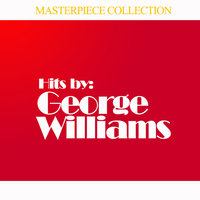 Hits by George Williams — George Williams