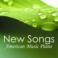 New Songs - American Music - Piano — Music-Themes