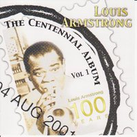 The Centennial Album Vol 1 — Louis Armstrong