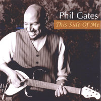 This Side Of Me — Phil Gates